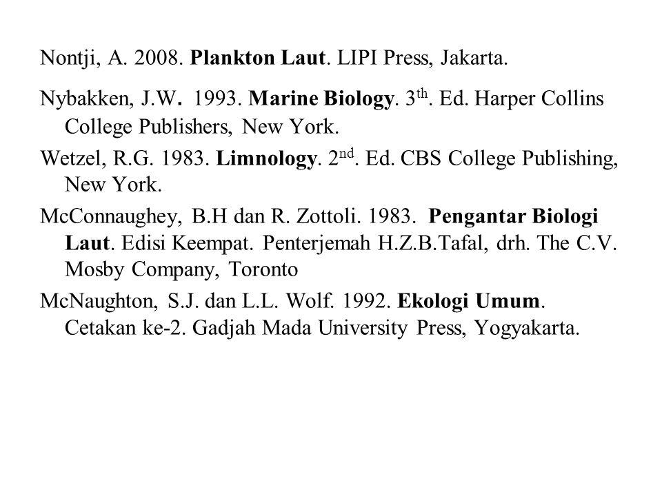 Nontji, A. 2008. Plankton Laut. LIPI Press, Jakarta.