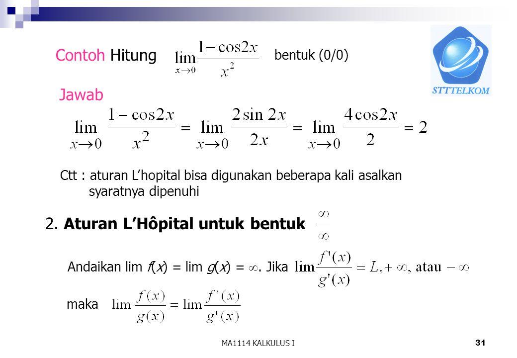 2. Aturan L'Hôpital untuk bentuk