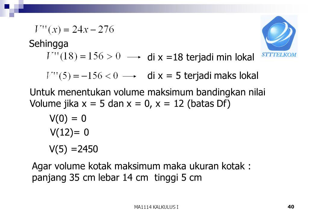 di x = 5 terjadi maks lokal