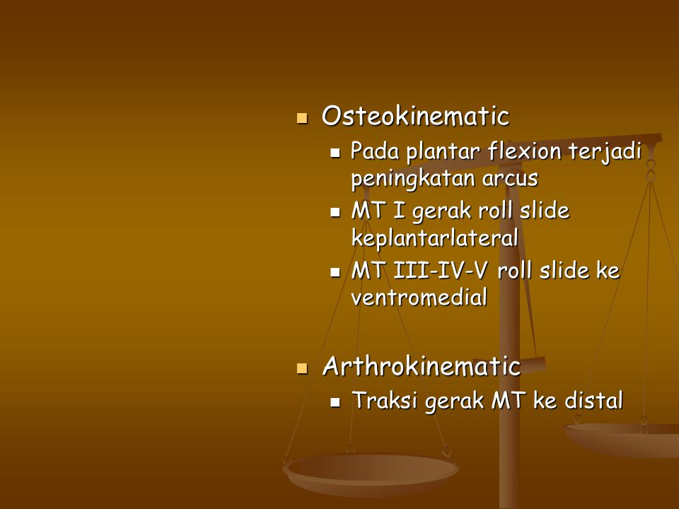 Osteokinematic Arthrokinematic