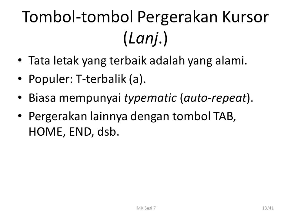 Tombol-tombol Pergerakan Kursor (Lanj.)