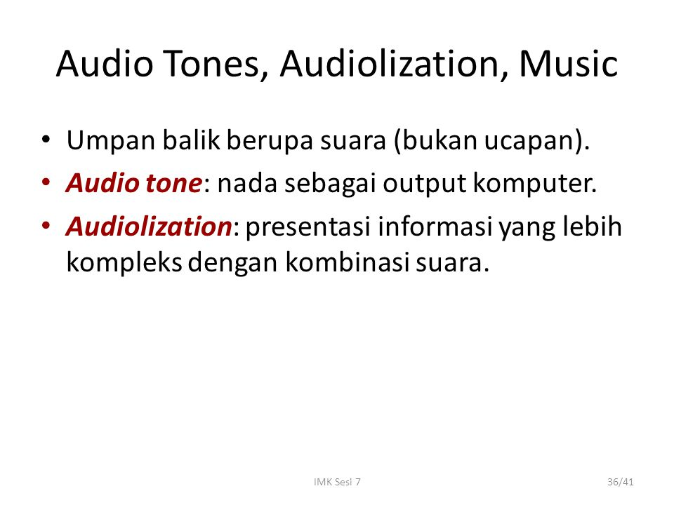 Audio Tones, Audiolization, Music