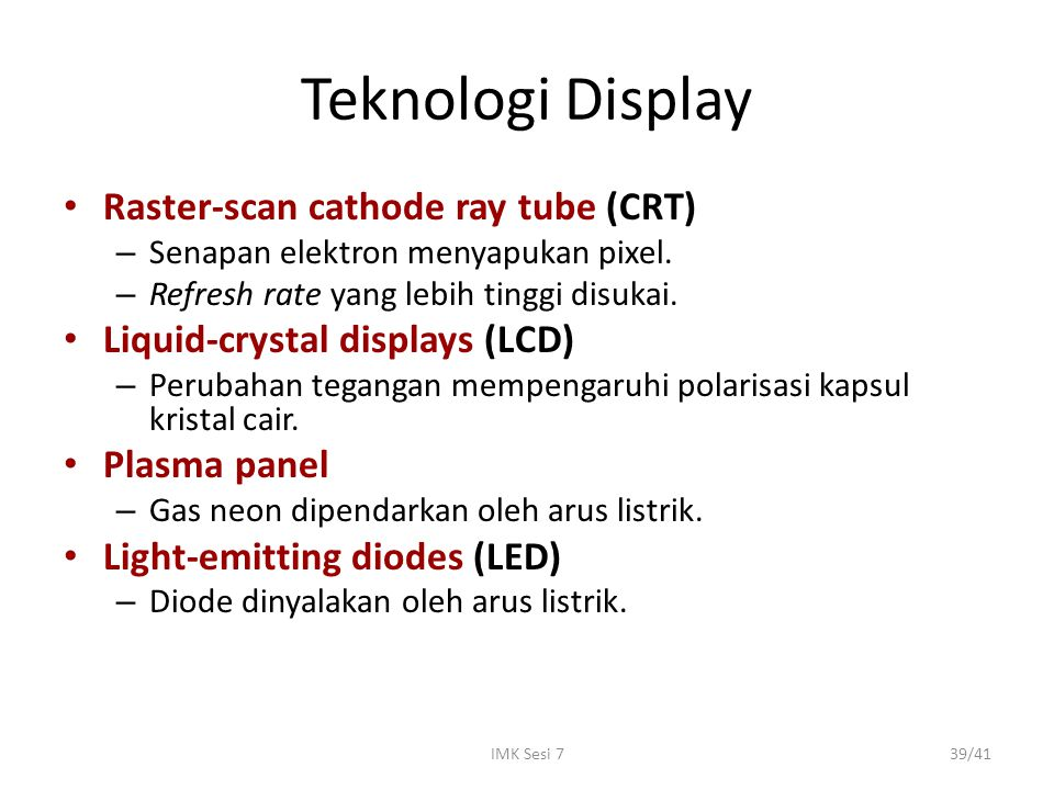 Teknologi Display Raster-scan cathode ray tube (CRT)