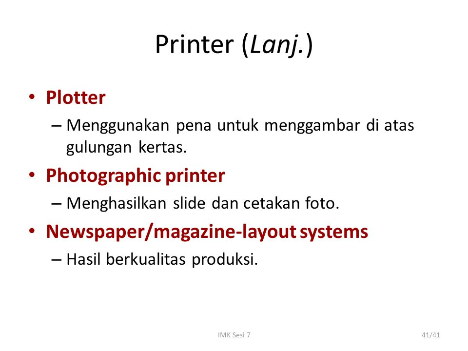 Printer (Lanj.) Plotter Photographic printer