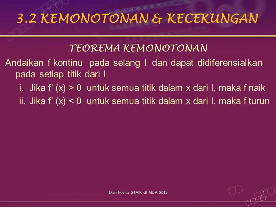 3.2 KEMONOTONAN & KECEKUNGAN