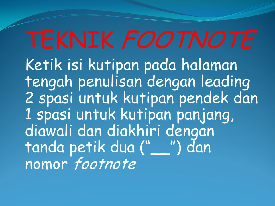 TEKNIK FOOTNOTE