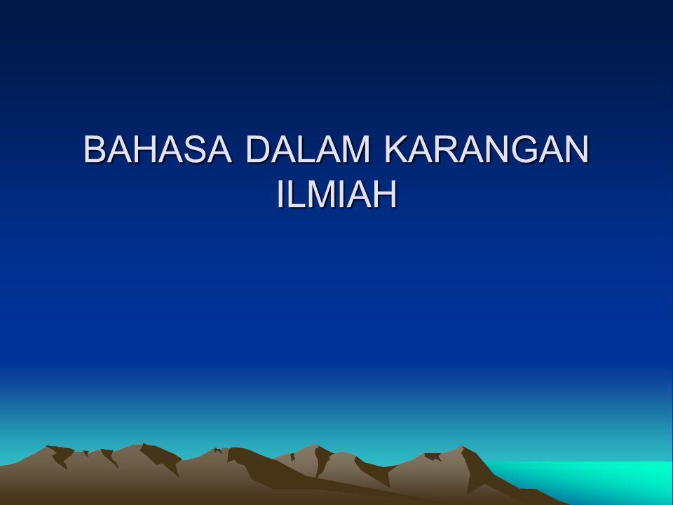 BAHASA DALAM KARANGAN ILMIAH