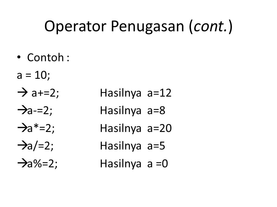 Operator Penugasan (cont.)