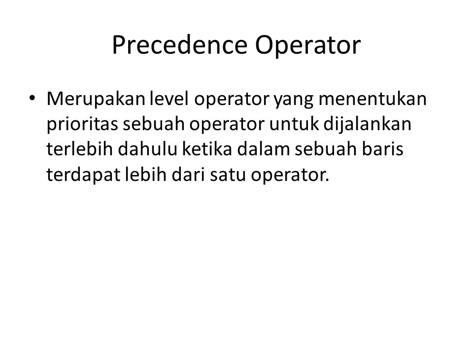 Precedence Operator