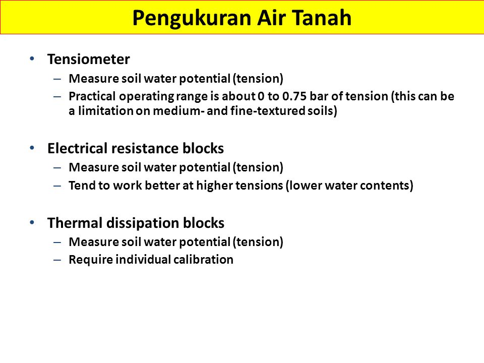 Pengukuran Air Tanah Tensiometer Electrical resistance blocks