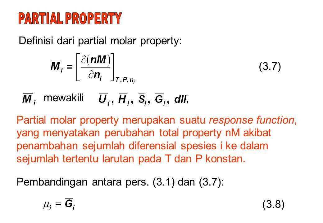 Definisi dari partial molar property: