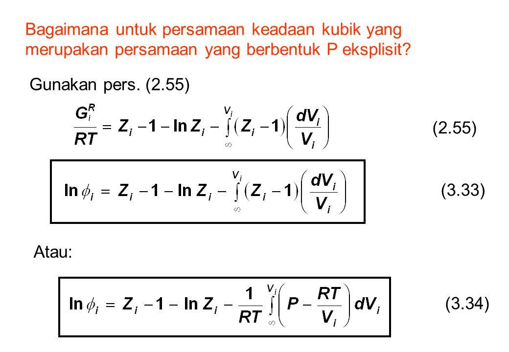 Bagaimana untuk persamaan keadaan kubik yang merupakan persamaan yang berbentuk P eksplisit
