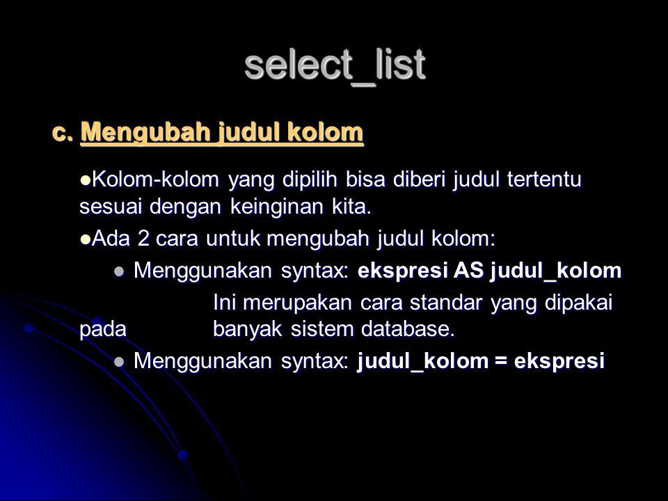 select_list c. Mengubah judul kolom