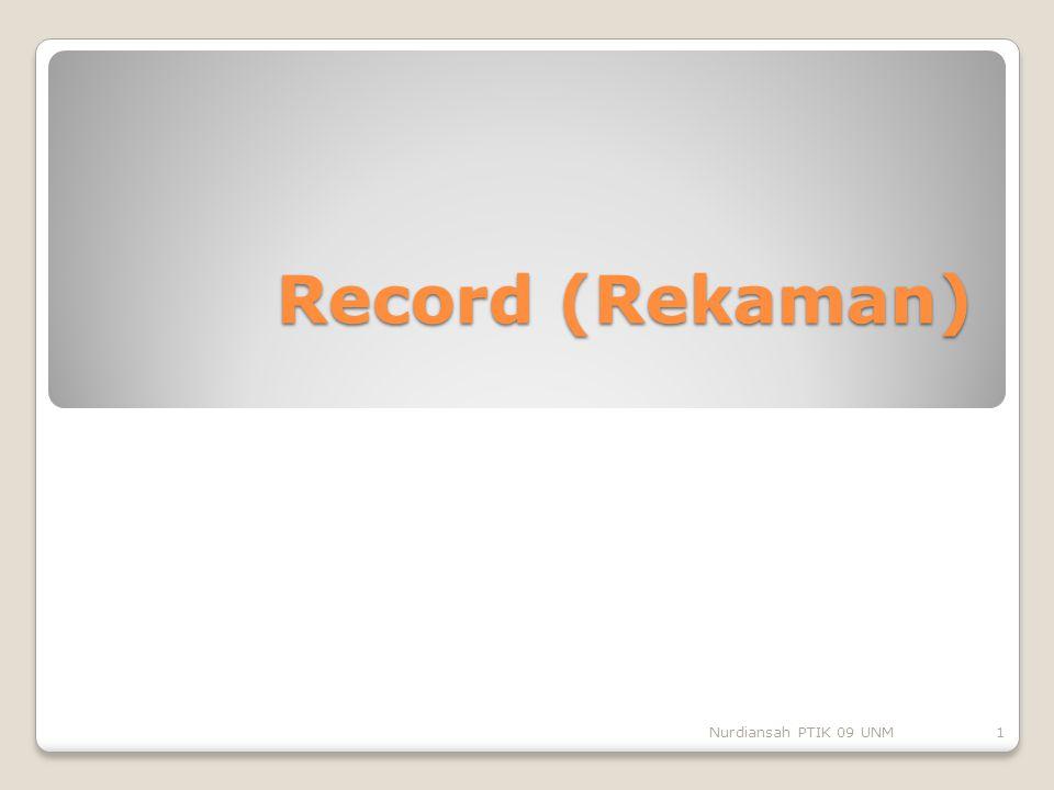Record (Rekaman) Nurdiansah PTIK 09 UNM
