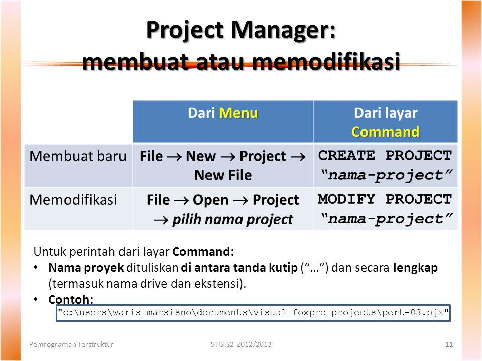 Project Manager: membuat atau memodifikasi
