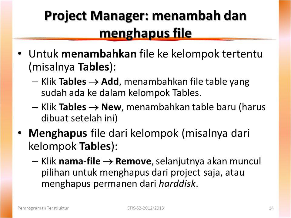 Project Manager: menambah dan menghapus file