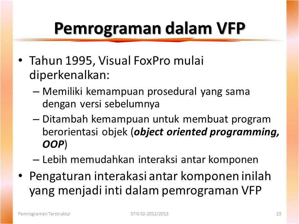 Pemrograman dalam VFP Tahun 1995, Visual FoxPro mulai diperkenalkan: