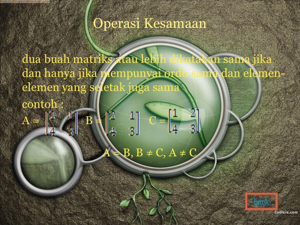 Operasi Kesamaan contoh :