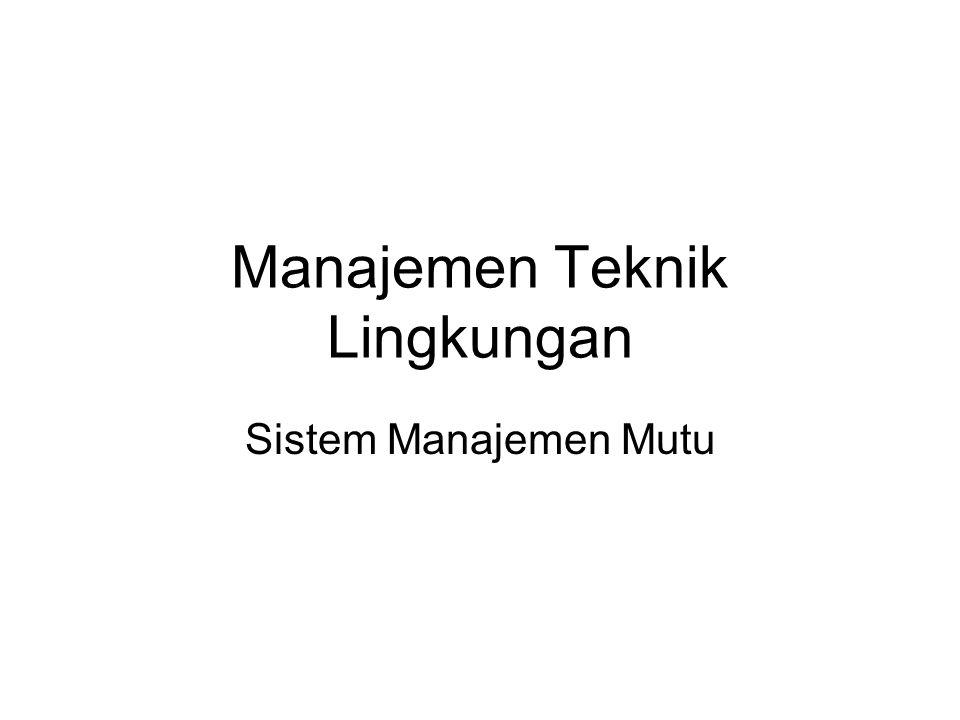 Manajemen Teknik Lingkungan