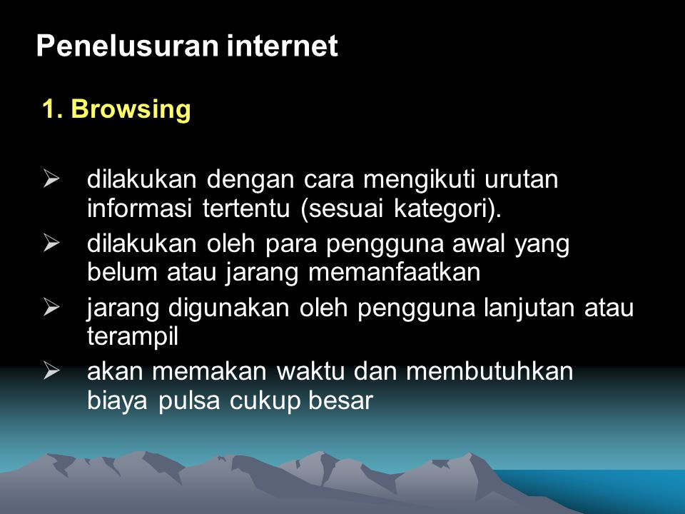 Penelusuran internet 1. Browsing