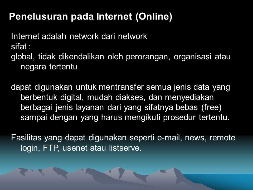 Penelusuran pada Internet (Online)
