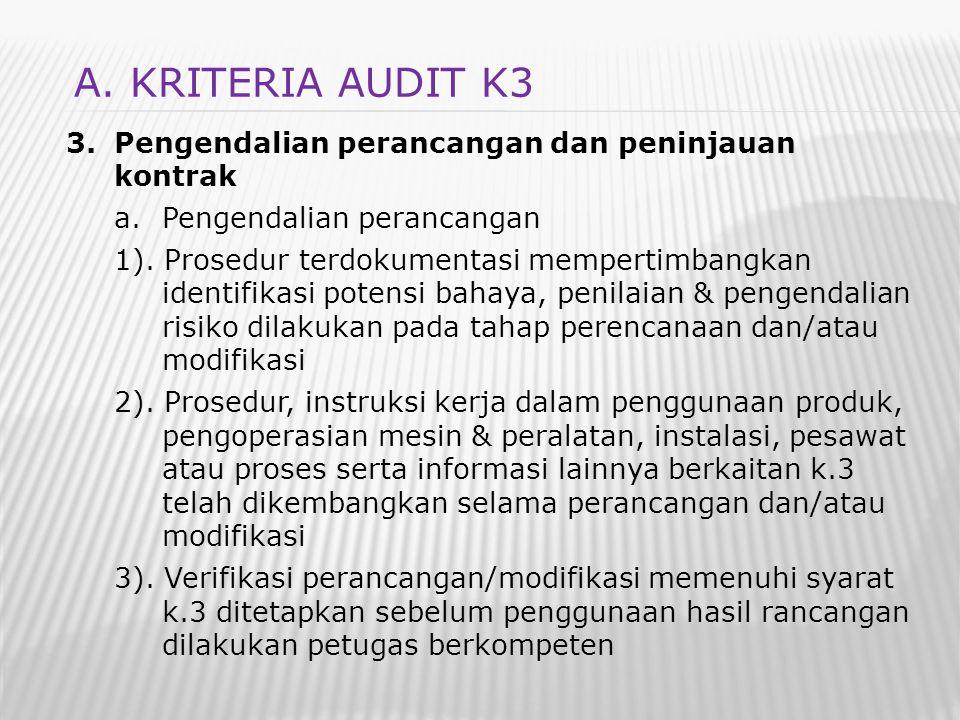 A. KRITERIA AUDIT K3 Pengendalian perancangan dan peninjauan kontrak