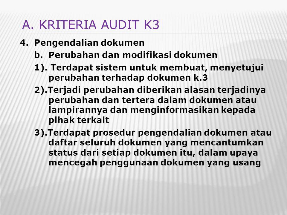 A. KRITERIA AUDIT K3 Pengendalian dokumen