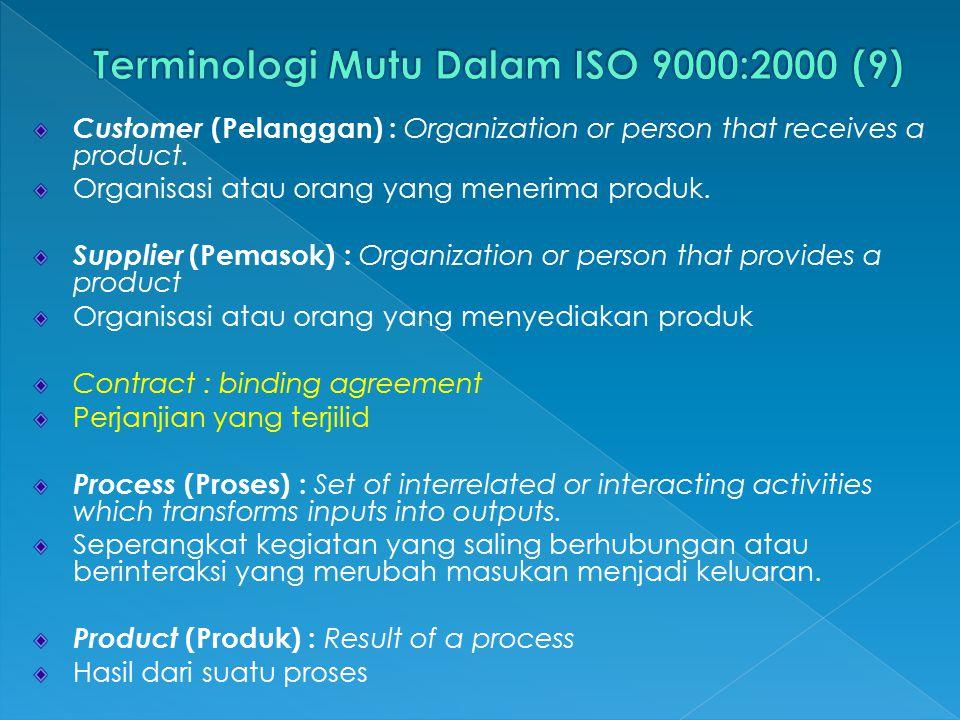 Terminologi Mutu Dalam ISO 9000:2000 (9)