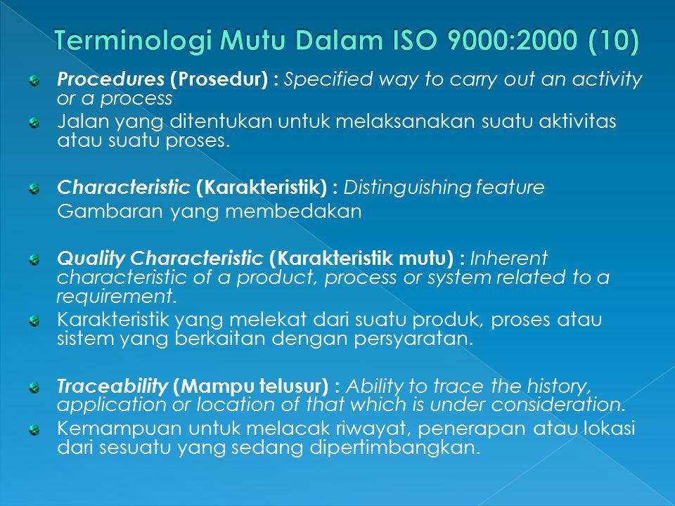 Terminologi Mutu Dalam ISO 9000:2000 (10)