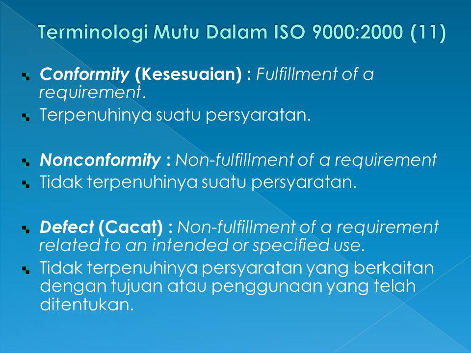 Terminologi Mutu Dalam ISO 9000:2000 (11)