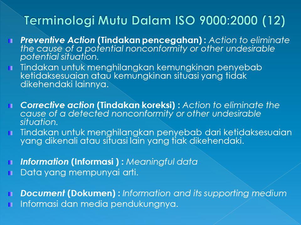 Terminologi Mutu Dalam ISO 9000:2000 (12)