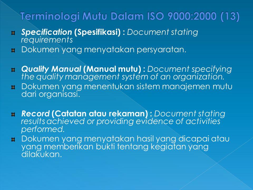 Terminologi Mutu Dalam ISO 9000:2000 (13)