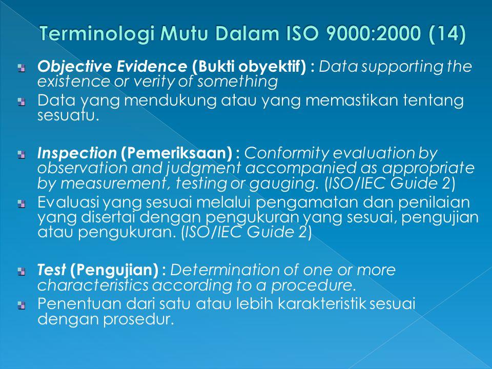 Terminologi Mutu Dalam ISO 9000:2000 (14)
