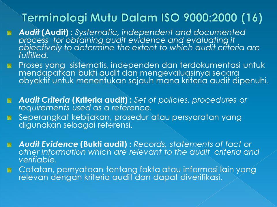 Terminologi Mutu Dalam ISO 9000:2000 (16)
