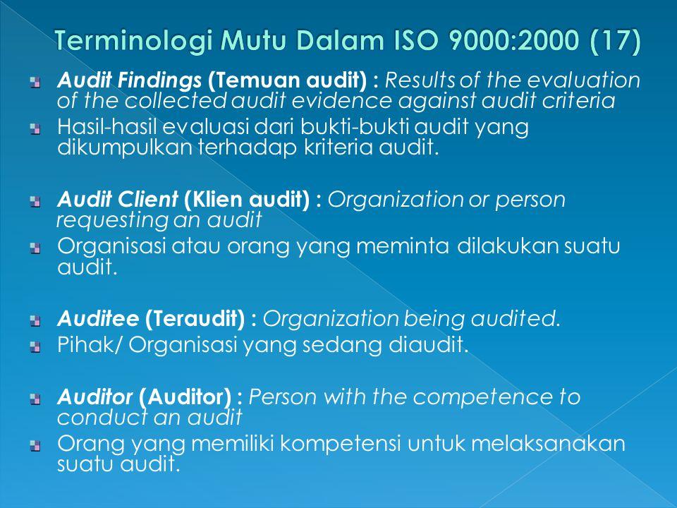 Terminologi Mutu Dalam ISO 9000:2000 (17)