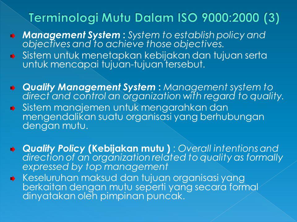Terminologi Mutu Dalam ISO 9000:2000 (3)