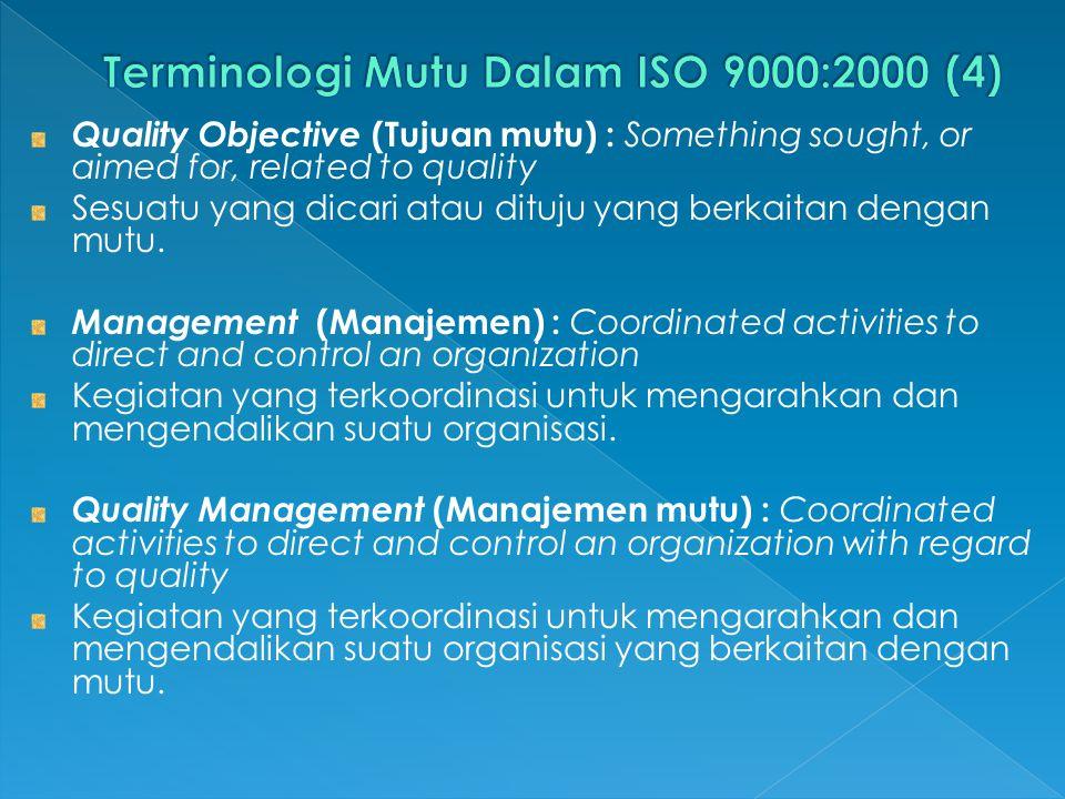 Terminologi Mutu Dalam ISO 9000:2000 (4)