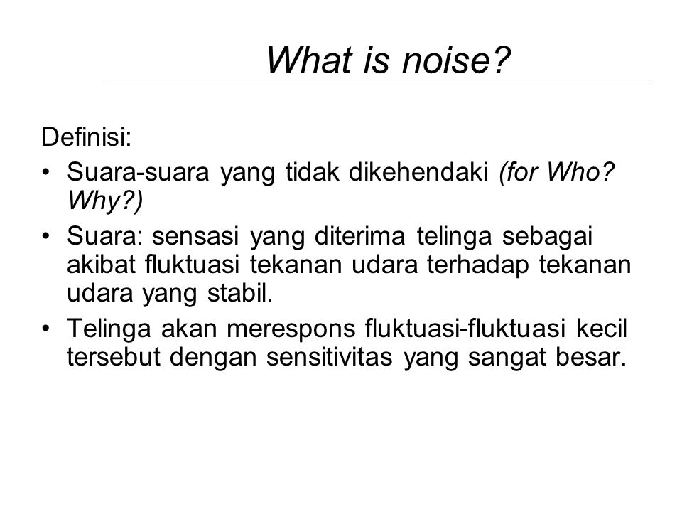What is noise Definisi: