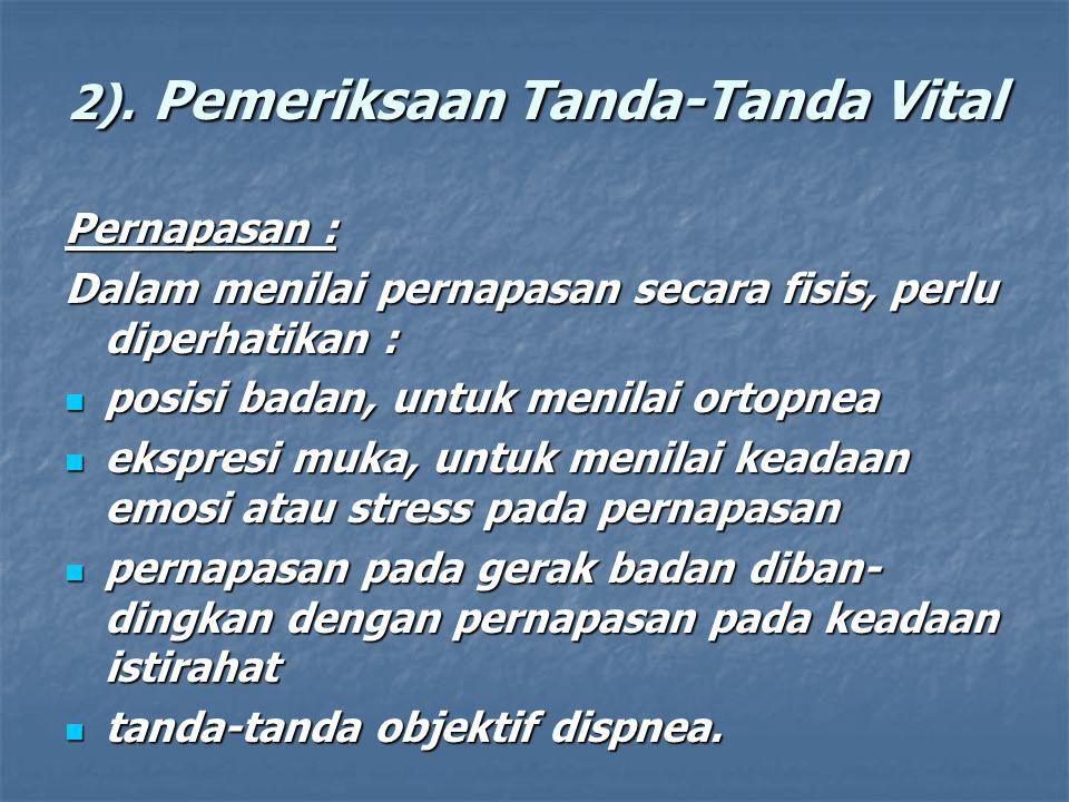2). Pemeriksaan Tanda-Tanda Vital