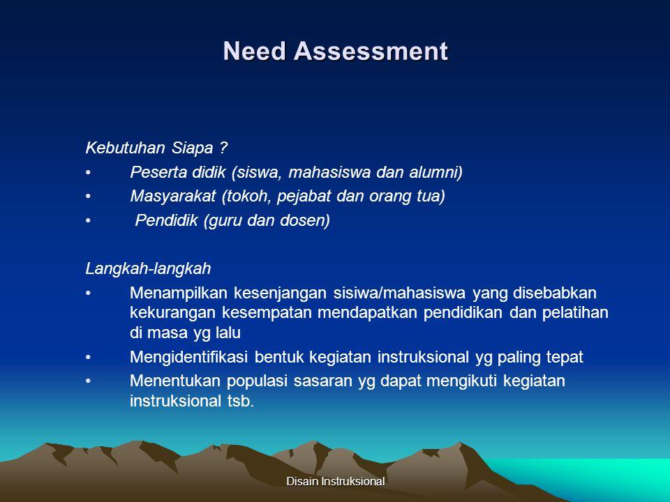 Need Assessment Kebutuhan Siapa