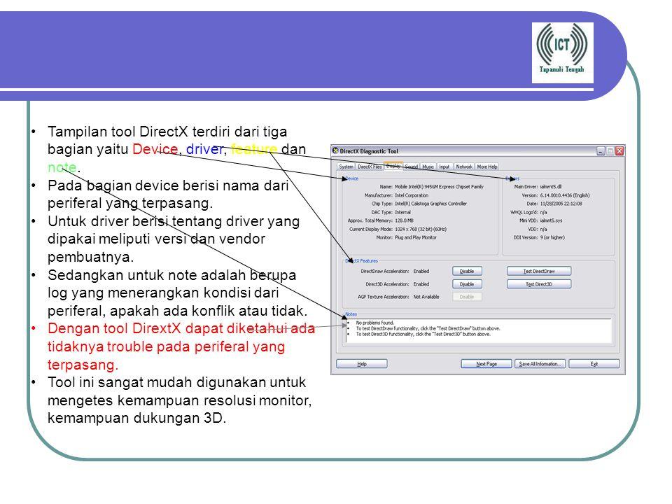 Tampilan tool DirectX terdiri dari tiga bagian yaitu Device, driver, feature dan note.