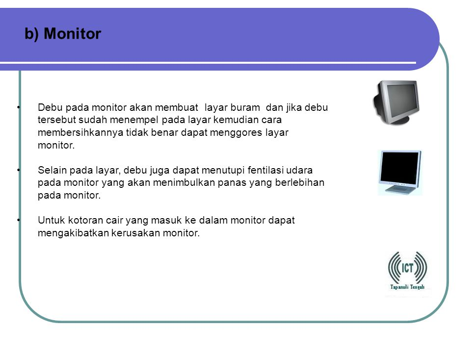 b) Monitor