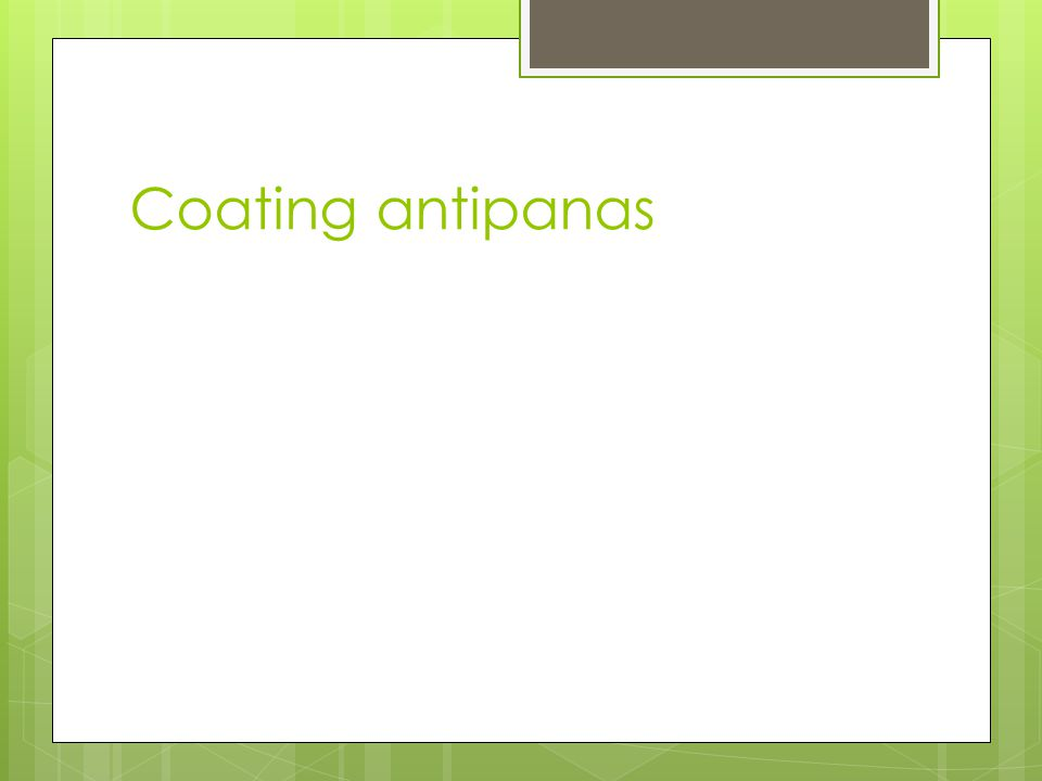 Coating antipanas