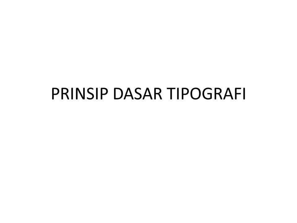 PRINSIP DASAR TIPOGRAFI