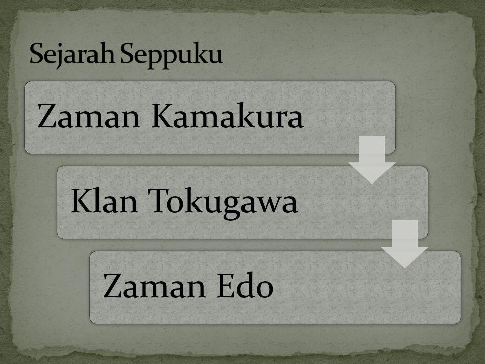 Sejarah Seppuku Zaman Kamakura Klan Tokugawa Zaman Edo