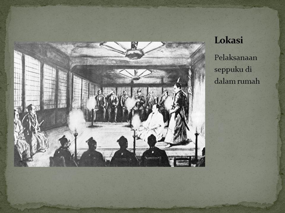 Lokasi Pelaksanaan seppuku di dalam rumah
