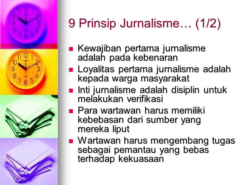 9 Prinsip Jurnalisme… (1/2)