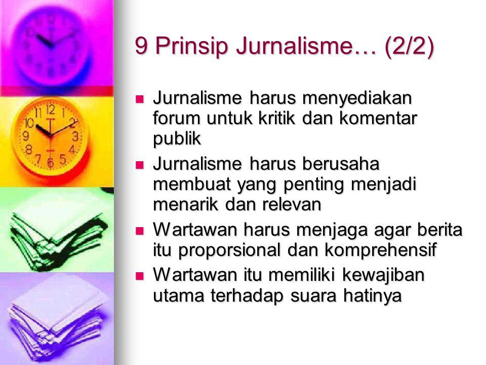 9 Prinsip Jurnalisme… (2/2)