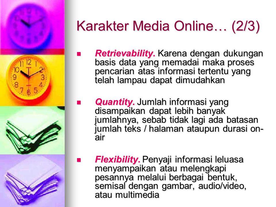 Karakter Media Online… (2/3)