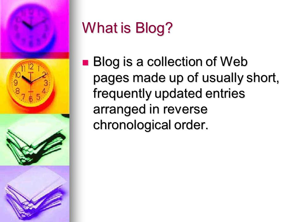 What is Blog.